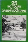 Twenty-Five Ski Tours in the Green Mountains, Sally Ford and Daniel Ford, 091227493X