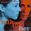 Talk to Her by Alberto Iglesias (2003-04-23)