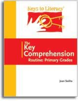Keys to Literacy - The Key Comprehension - Routine: Primary Grades (Keys to Literacy)