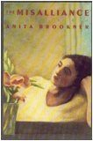 The Misalliance, Anita Brookner, 0394553403