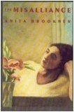 The Misalliance, Anita Brookner, 0394553403