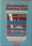 Discrimination American Style, Joseph R. Feagin and Clairece B. Feagin, 0132158973