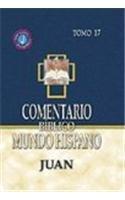 Comentario Mundo Hispano- Tomo 17- Juan (Spanish Edition) [Varios Autores] (Tapa Dura)