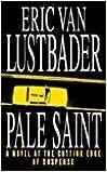 Book By Eric Van Lustbader - Pale Saint (1999)