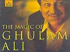 The Magic of Ghulam Ali