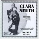 Complete Recorded Works, Vol. 5 by Clara Smith (1995-11-07)