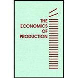 The Economics of Production, Beattie, Bruce R. and Taylor, C. Robert, 089464534X