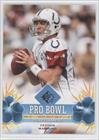 Peyton Manning (Football Card) 2008 SP Authentic - Pro Bowl Performers - Retail #PBP-33