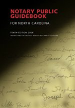 notary public guidebook for north carolina 10th ed charles rh amazon com Current Notary Guidebook notary public guidebook for north carolina 2018