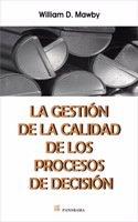 Read Online Gestion de la calidad de los procesos de decision / Quality management of decision processes (Spanish Edition) PDF