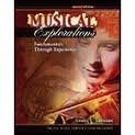 Musical Explorations : Fundamentals Through Experience, Johnson, Daniel C., 0757529097
