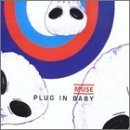 Plug in Baby by Muse (2001-08-07)