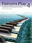img - for PT04 - Pattern Play 4: Inspiring Creativity at the Piano book / textbook / text book