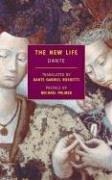 The New Life (or La Vita Nuova) (New York Review Books Classics)