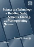 Science and Technology of Building Seals, Sealants, Glazing and Waterproofing, Jerome M. Klosowski, 0803124805