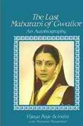 The Last Maharani of Gwalior