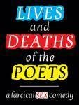 Lives and Deaths of the Poets