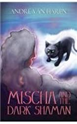 Mischa and the Dark Shaman