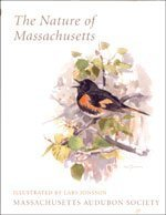 The Nature of Massachusetts by Christopher W. Leahy (1996-07-03)