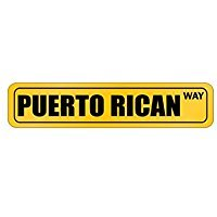 Puerto Rico Way - Countries - Street Sign [ Decorative Crossing Sign Wall Plaque ] (Way Sign Street)