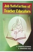Job Satisfaction of Teachers Educators