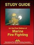 Study Guide for the First Edition of Marine Fire Fighting, John Joerschke, 0879391812
