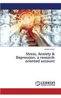 Stress, Anxiety & Depression: a research oriented account pdf epub