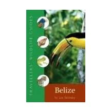 Belize: Travellers' Wildlife Guide