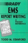img - for EMS Report Writing: A Pocket Reference by Todd M. Stanford (1991-09-11) book / textbook / text book