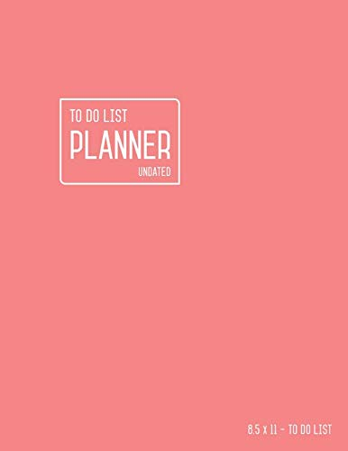 (To Do List Planner Undated 8.5 x 11: Large Daily Checklist Notebook with Top Priorities and Time Slots | Baby Pink Design)