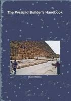 The Pyramid Builder's Handbook (Pyramid Builders)