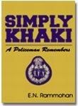Simply Khaki, E. N. Rammohan, 8187981784