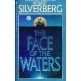 The Face of the Waters, Robert A. Silverberg, 0553299077