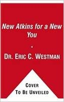 The New Atkins for a New You: The Ultimate Diet for Shedding ...