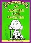 Book My anxieties have anxieties: Cartoons from You're you, Charlie Brown and You've had it, Charlie Brown (Peanuts parade ; 18)