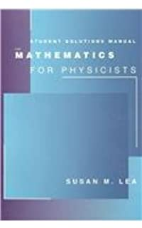Mathematics for physicists susan lea 9780534379971 books student solutions manual for leas mathematics for physicists fandeluxe Image collections