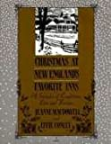 Christmas at New England's Favorite Inns, Jeanne MacDowell and Effie Conley, 0930267311