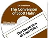 Mary Foundation: The Conversion of Scott Hahn
