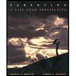 Parenting : A Life Span Perspective, Martin, Carole A. and Colbert, Karen K., 0070407681