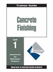 Trainee Guide: Concrete Finishing, Level 1