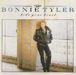 Hide your heart (1988) By Bonnie Tyler (0001-01-01)