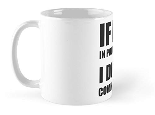 If I Die In Police Custody I Did Not Commit Suicide 11oz Mug - Made from Ceramic - Best gift for family friends.