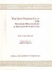 Download The Sufi trobar clus and Spanish mysticism: A shared symbolism pdf