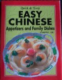 Easy Chinese Appetizers and Family Dishes (Quick & Easy)