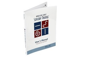 Adolescent-Adult Sensory Profile: User's manual pdf epub
