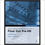 Book Advanced Editing & Finishing Techniques Final Cut Pro HD (05) by Tree, DigitalFilm - Wohl, Michael [Paperback (2004)]