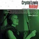 - Holiday: A Collection of Christmas Classics by Crystal Lewis (2000-10-03)