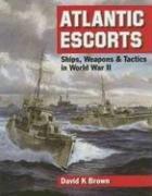Atlantic Escorts: Ships, Weapons and Tactics in World War II ebook