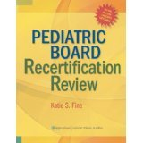 Read Online Pediatric Board Recertification Review [PAPERBACK] [2008] [By Katie S. Fine MD] ebook
