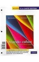 Atando cabos: Curso intermedio de español, Books a la Carte Plus MySpanishLab with eText (multi semester access) -- Acce